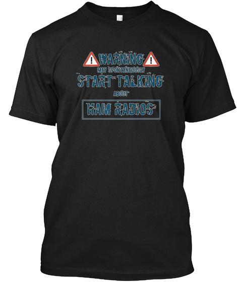 Warning Ham Radio Black T-Shirt Front