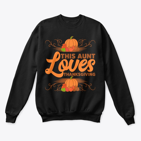 This Aunt Loves Thanksgiving Black T-Shirt Front
