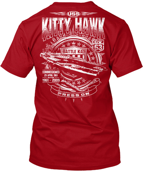 Uss Kitty Hawk Battle Kat Cv 63 Kitty Hawk Battle Ka Press On Deep Red T-Shirt Back