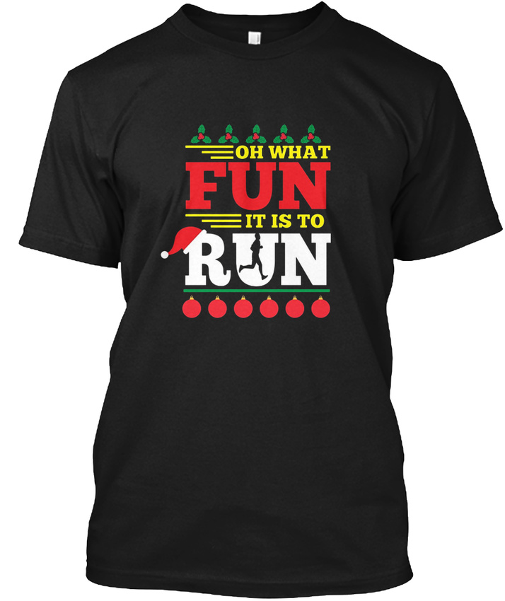 Christmas Running Top.Details About Funny Ugly Christmas Running Oh What Fun It Is To Hanes Tagless Tee T Shirt