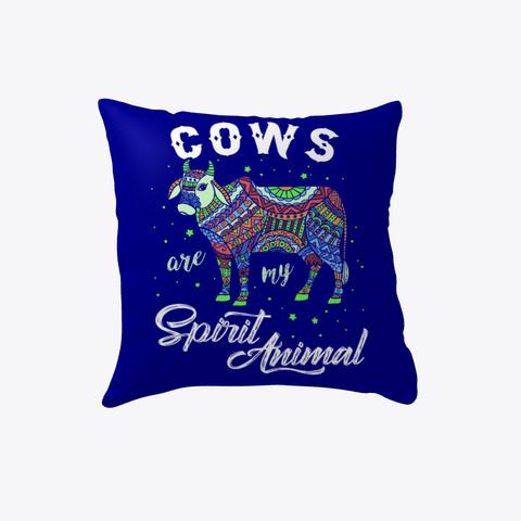 Cows Are Spirit Animals Pillow Deep Navy T-Shirt Front