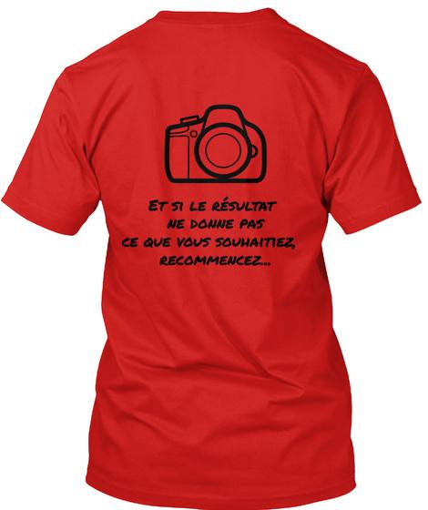 Et Si Le Resultat Ne Donne Pas Ce Que Vous Souhnaitiez, Recommencez... Red T-Shirt Back