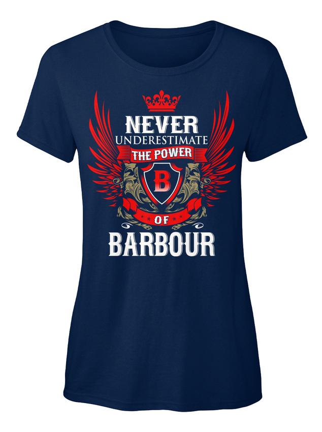 Never-Under-estimate-Power-Of-Barbour-T-shirt-Elegant-pour-Femme