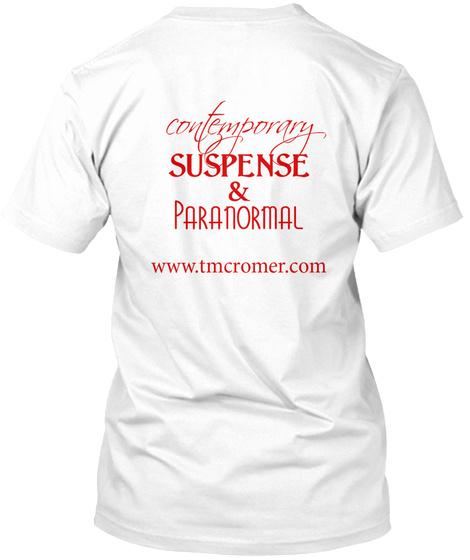 Contemporary Suspense & Paranormal Www Tmcromer Com White T-Shirt Back