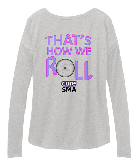 That's How We Roll Cure Sma Athletic Heather T-Shirt Back