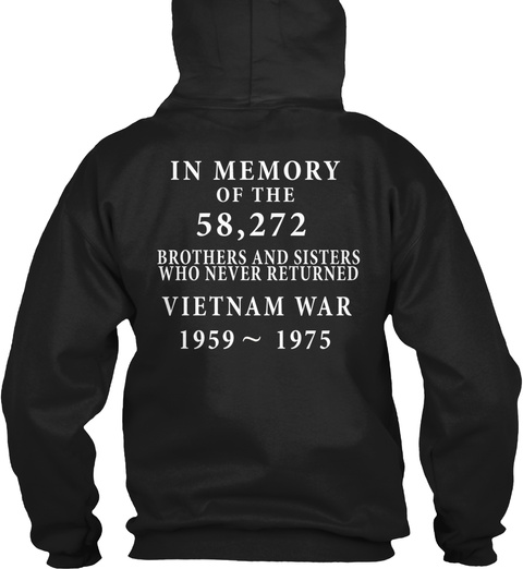Limited Edition  Vietnam War! Black Sweatshirt Back