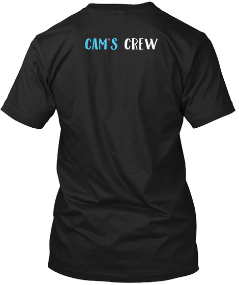 Cam's Crew Black T-Shirt Back