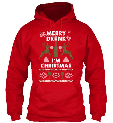 merry drunk im christmas red sweatshirt front - Merry Drunk Im Christmas