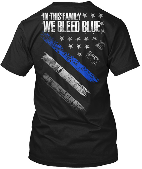 In This Family We Bleed Blue Black T-Shirt Back
