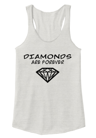 Diamonds  Are Forever  Eco Ivory  T-Shirt Front