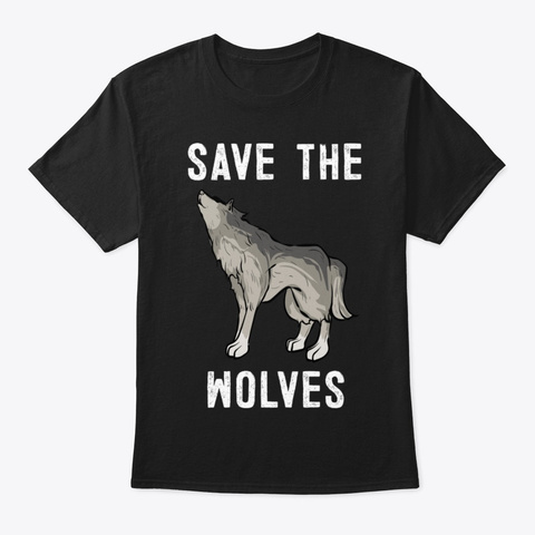 Save The Wolves T Shirt Black T-Shirt Front