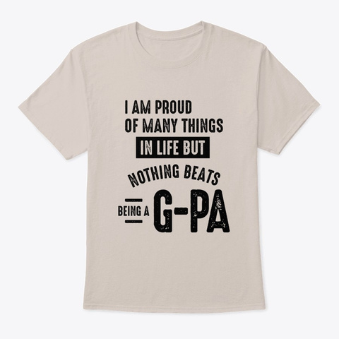 Nothing Beats Being A G Pa | Grandpa Sand T-Shirt Front