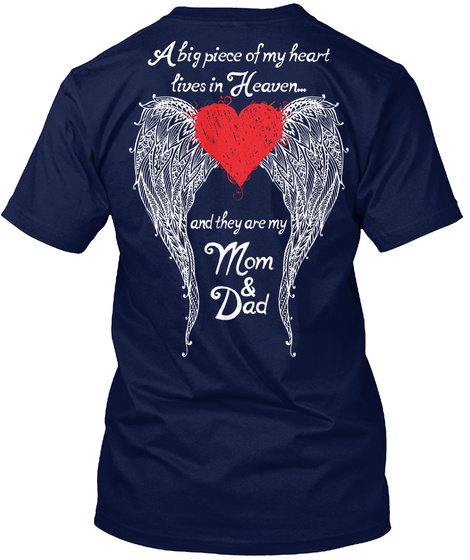 A Big Piece Of My Heart Lives In Heaven And He Is My Mom & Dad Navy T-Shirt Back