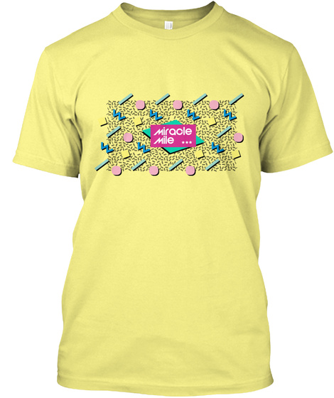 Miracle Mile (90's Pattern) Lemon Yellow  T-Shirt Front