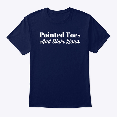 Dancers Point Toes And Wear Hair Bows Navy T-Shirt Front