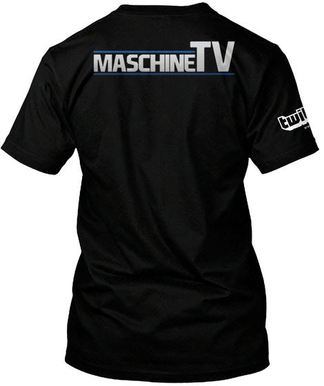 Maschine Tv Black T-Shirt Back