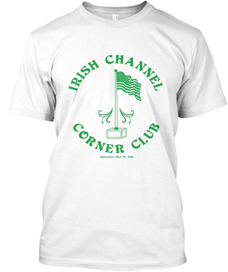 Irish Channel Corner Club T Shirt 2019 White T-Shirt Front