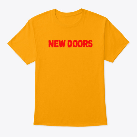 new doors for new life shirt