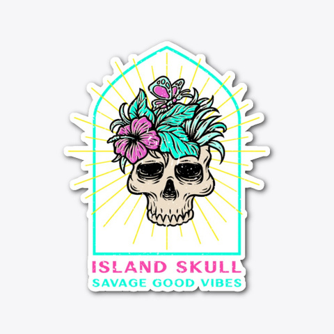 Island Skull   Savage Good Vibes Standard T-Shirt Front