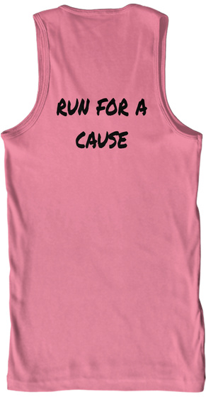 Run For A Cause Neon Pink T-Shirt Back