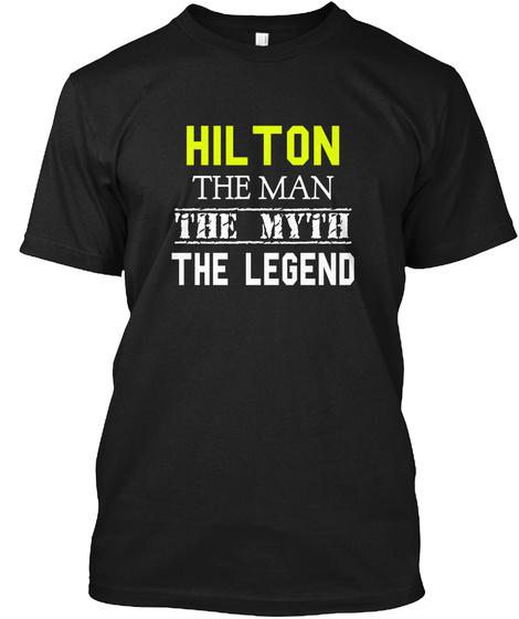 Hilton The Man The Myth The Legend Black T-Shirt Front