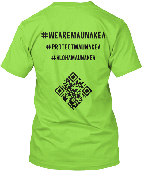 #We Are Mauna Kea Official Mkah T Shirt  Lime T-Shirt Back
