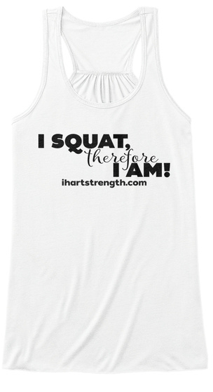 Squat, Therefore   Black White Women's Tank Top Front