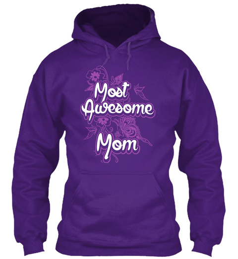 Most Awesome Mom Purple Sweatshirt Front