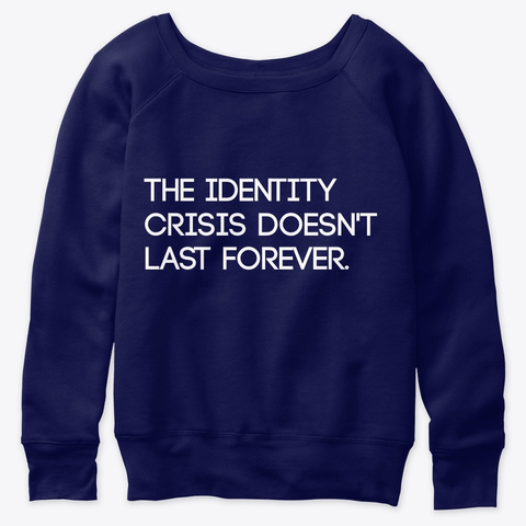 """""""The Identity Crisis..."""" Crew Neck Navy  T-Shirt Front"""