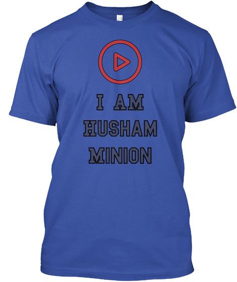 I Am Husham  Minion Royal T-Shirt Front