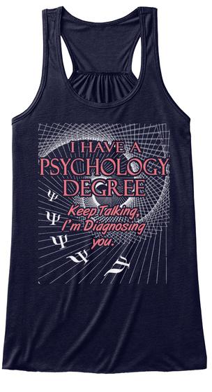 I Have A Psychology Degree Keep Talkin. I'm Diagnosing You Midnight Camiseta Front