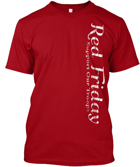 Red friday friday support our troops united states for Red support our troops shirts