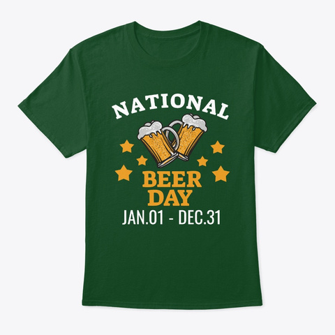 National Beer Day Deep Forest T-Shirt Front