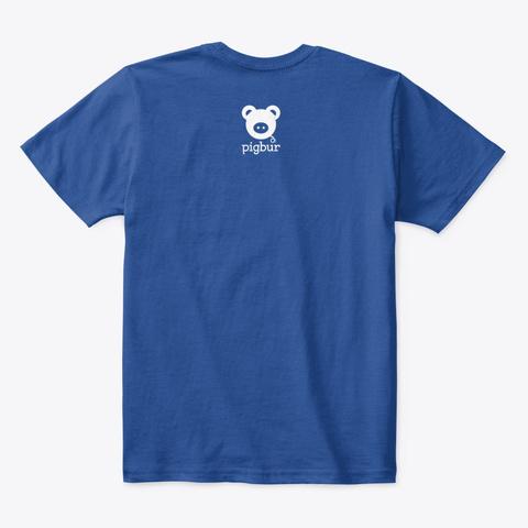 Pigbur Kids | T Shirt  Deep Royal  T-Shirt Back