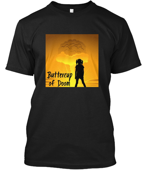 Buttercup Of Doom Black T-Shirt Front