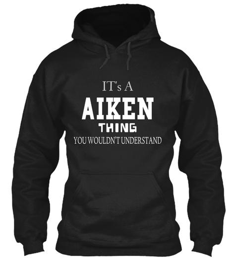 AIKEN Thing Shirt Unisex Tshirt