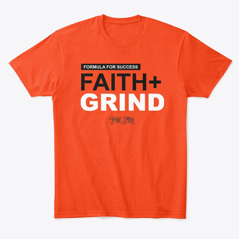Faith + Grind Deep Orange  T-Shirt Front