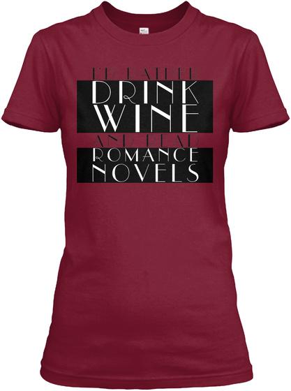 Drink Wine Romance Novels Cardinal Red T-Shirt Front