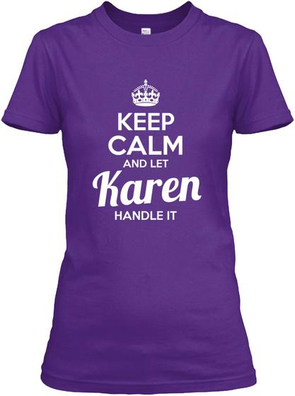 Keep Calm And Let Karen Handle It Purple T-Shirt Front