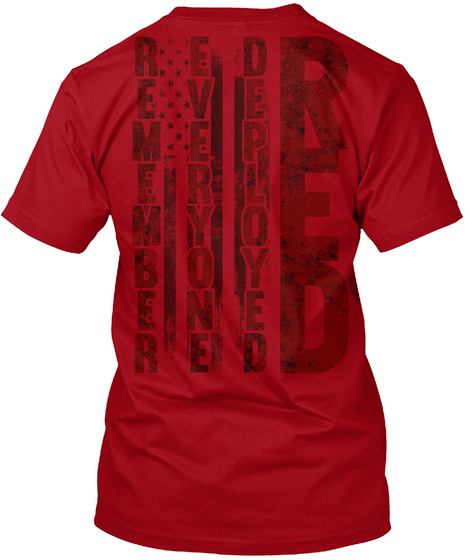 Remember Everyone Deployed Red Deep Red T-Shirt Back