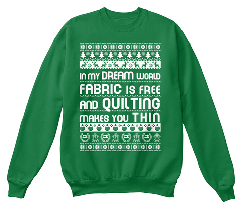 Christmas Sweater: Quilting Kelly Green  T-Shirt Front