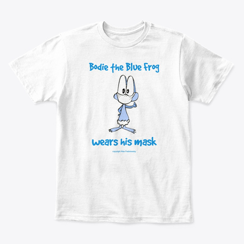 Bodie The Blue Frog Wears His Mask White T-Shirt Front