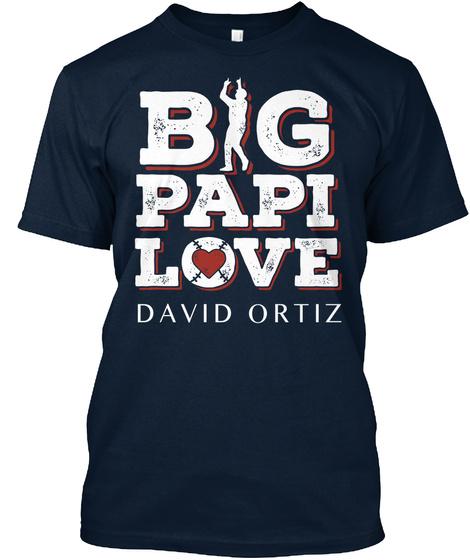 Big Papi Love David Ortiz New Navy T-Shirt Front