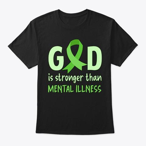 Mental Illness Awareness Gift Strong God Black T-Shirt Front