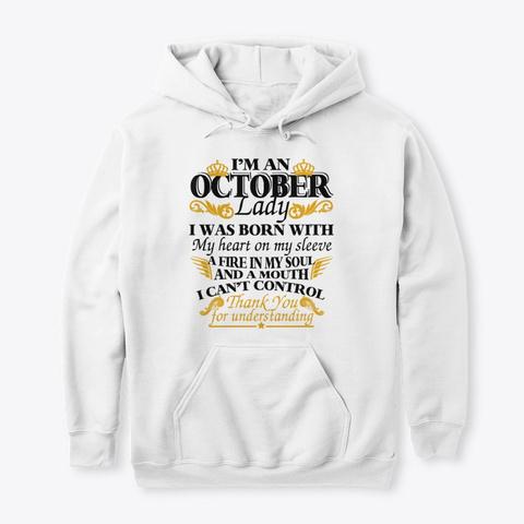 October Hoodie Gift Women Men King Queen White T-Shirt Front