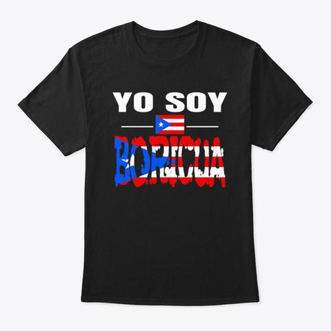Yo Soy Boricua Puerto Rican Flag T Shirt Black T-Shirt Front