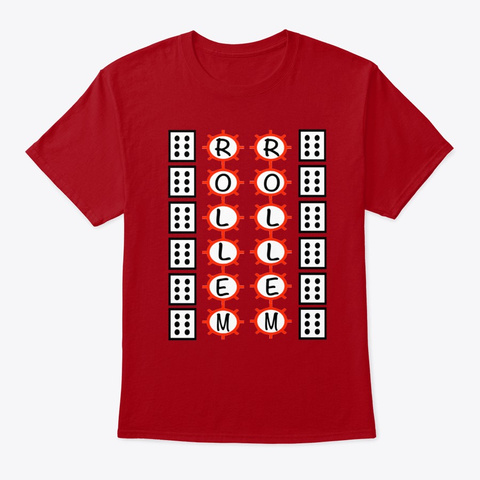 Get Lucky And Roll Em Deep Red T-Shirt Front