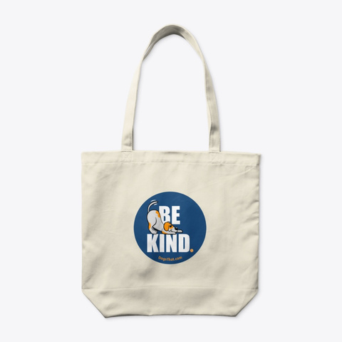 Be Kind Dogs That Clothing & Accessories Natural T-Shirt Back
