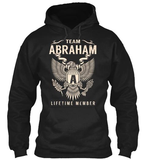Team Abraham A Lifetime Member Black T-Shirt Front