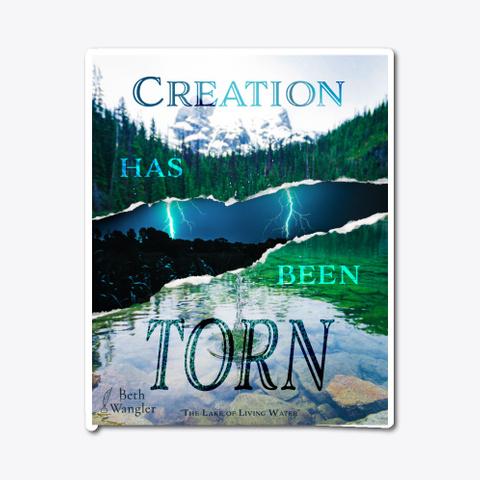 Creation Has Been Torn Standard T-Shirt Front